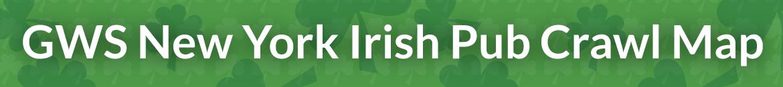 GWS NYC Irish Pub Crawl Map